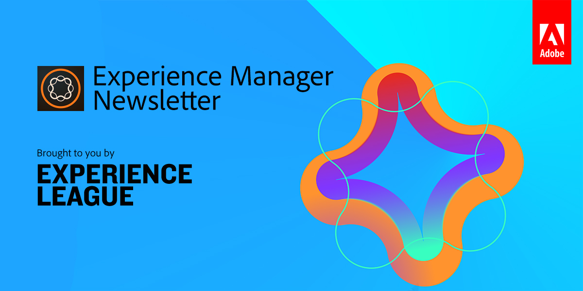 Adobe Experience Manager Newsletter