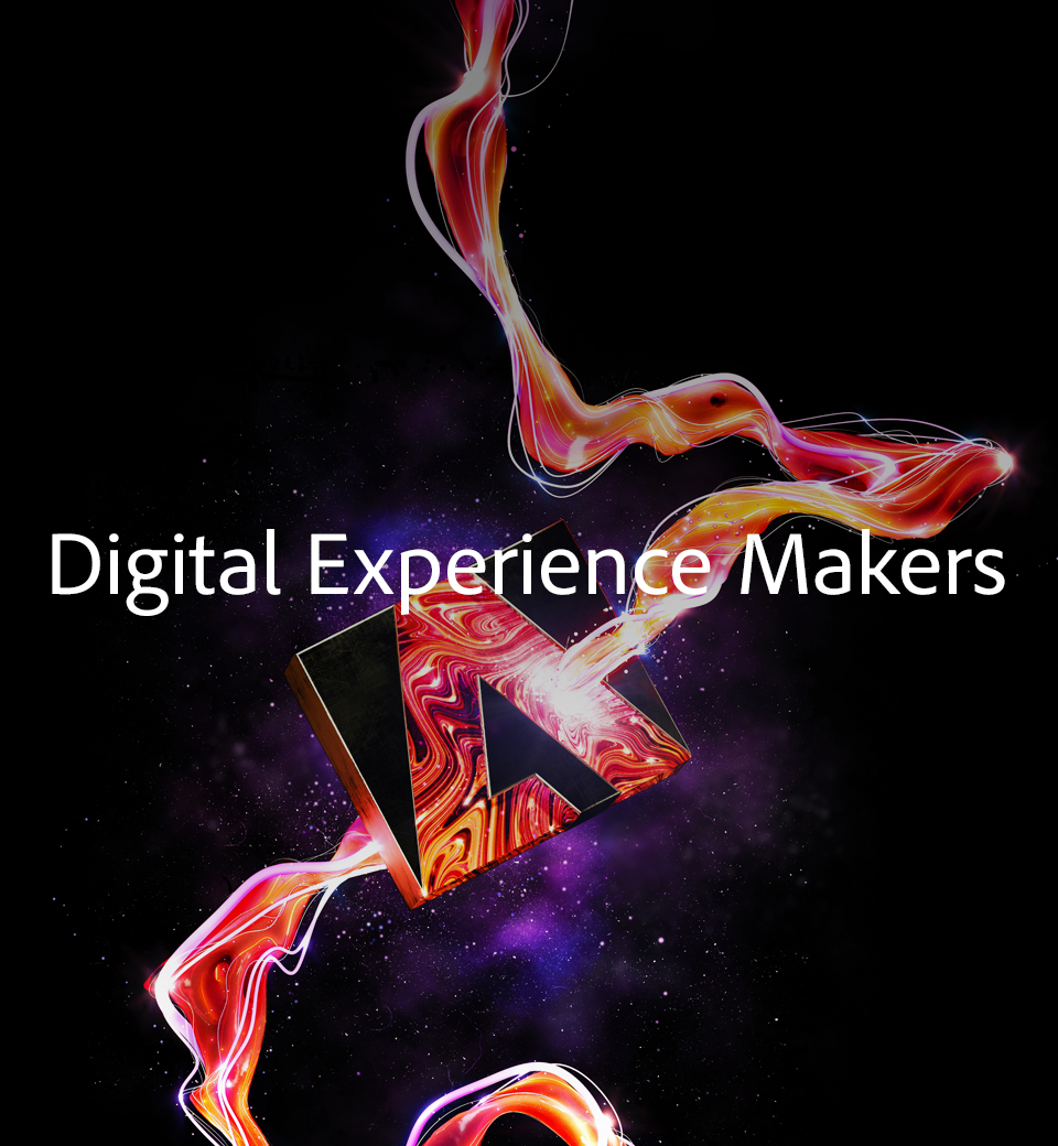 Adobe presents the Digital Experience Makers
