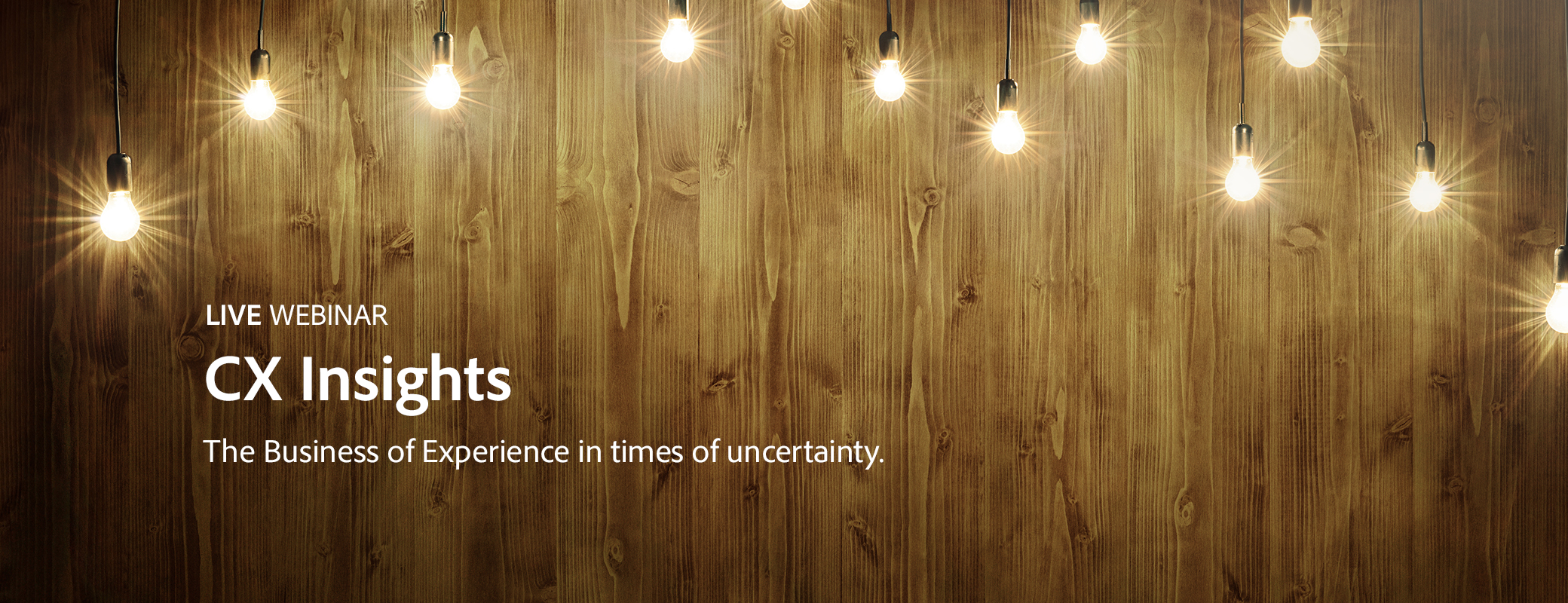 The Business of Experience in times of uncertainty.